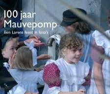 Honderd jaar Mauvepomp Image