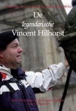 De Legendarische Vincent Hilhorst Image